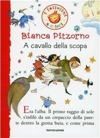 A cavallo della scopa - Bianca Pitzorno - copertina