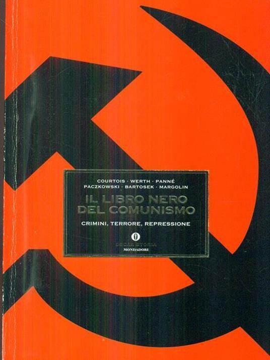 Il libro nero del comunismo - Stéphane Courtois,Nicolas Werth,Jean-Louis Panné - 3
