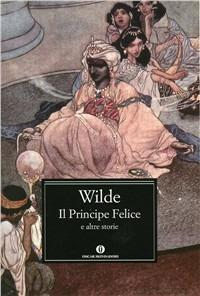Il principe felice e altre storie - Oscar Wilde - copertina