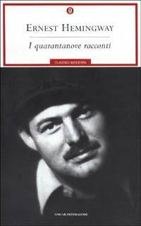 I quarantanove racconti - Ernest Hemingway - copertina