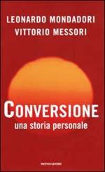 Conversione. Una storia personale