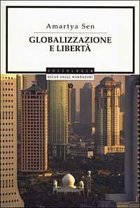 Globalizzazione e libertà - Amartya K. Sen - copertina