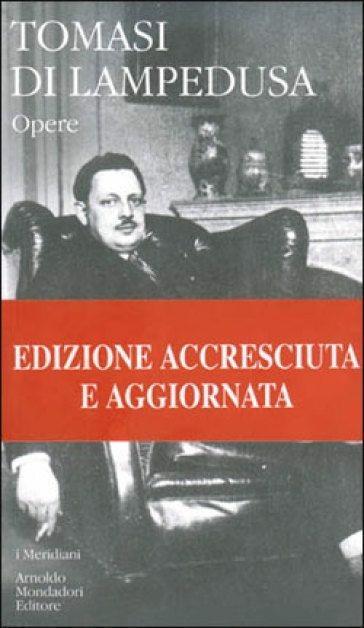 Opere - Giuseppe Tomasi di Lampedusa - copertina