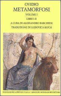 Metamorfosi. Testo latino a fronte. Vol. 1: Libri I-II. - P. Nasone Ovidio - copertina