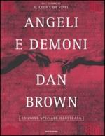 Angeli e demoni. Ediz. illustrata