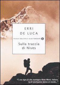 Sulla traccia di Nives - Erri De Luca - copertina