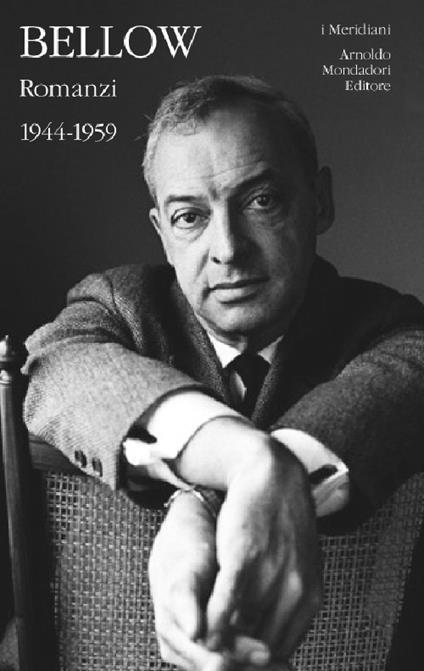 Romanzi. Vol. 1: 1944-1959. - Saul Bellow - copertina