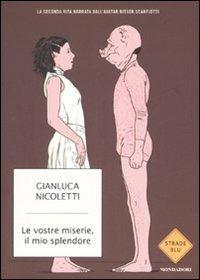 Le vostre miserie, il mio splendore - Gianluca Nicoletti - copertina