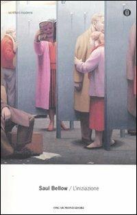 L' iniziazione - Saul Bellow - copertina