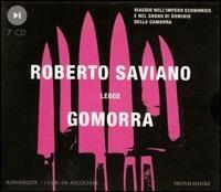 Gomorra. Viaggio nell'impero economico e nel sogno di dominio della camorra. Audiolibro. 7 CD Audio - Roberto Saviano - copertina