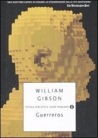 Guerreros - William Gibson - copertina
