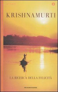 La ricerca della felicità - Jiddu Krishnamurti - copertina