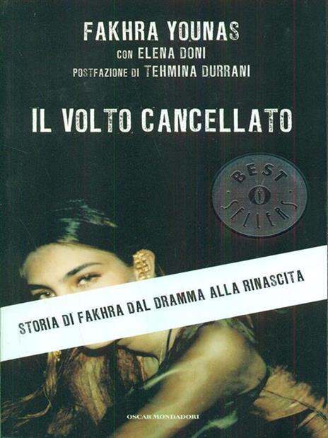 Il volto cancellato. Storia di Fakhra dal dramma alla rinascita - Fakhra Younas,Elena Doni - copertina