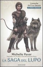 La saga del lupo. Cronache dell'era oscura