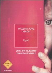 Zigulì. La mia vita dolceamara con un figlio disabile - Massimiliano Verga - copertina
