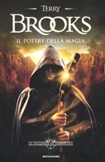 Il potere della magia. Le leggende di Shannara. Vol. 2