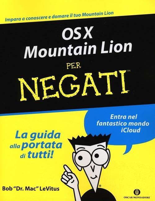 OS X Mountain Lion per negati - Bob Levitus - copertina