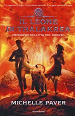 Il leone di Thalakrea. Cronache dell'età del bronzo. Vol. 2
