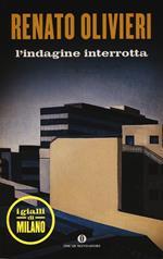 L' indagine interrotta. I gialli di Milano