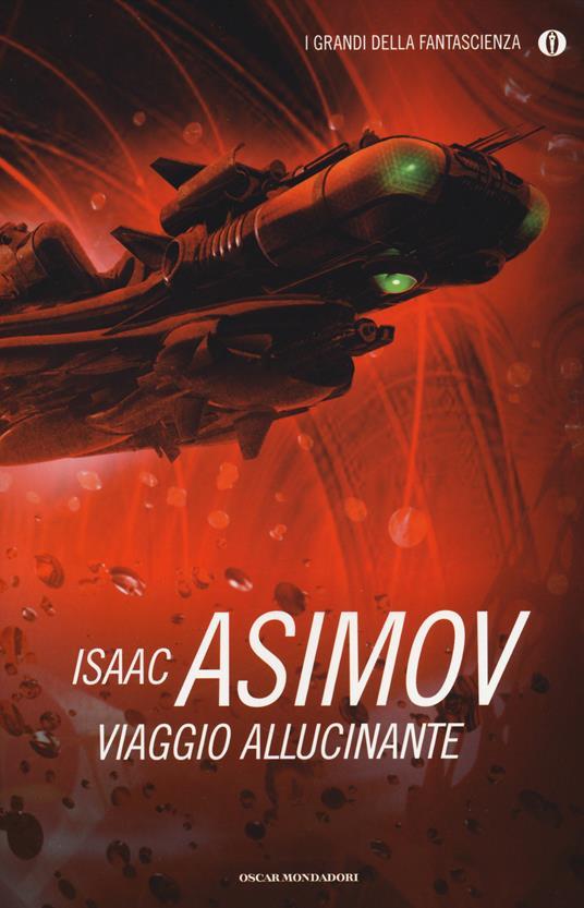 Viaggio allucinante - Isaac Asimov - copertina