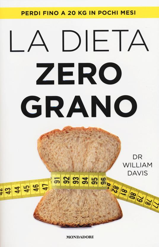 La dieta zero grano - William Davis - copertina