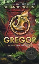 La profezia del sangue. Gregor. Vol. 3