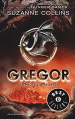 La profezia segreta. Gregor. Vol. 4