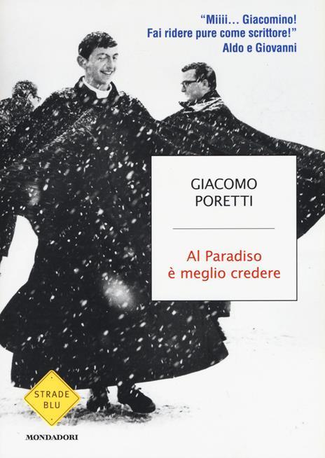 Al Paradiso è meglio credere - Giacomo Poretti - 4