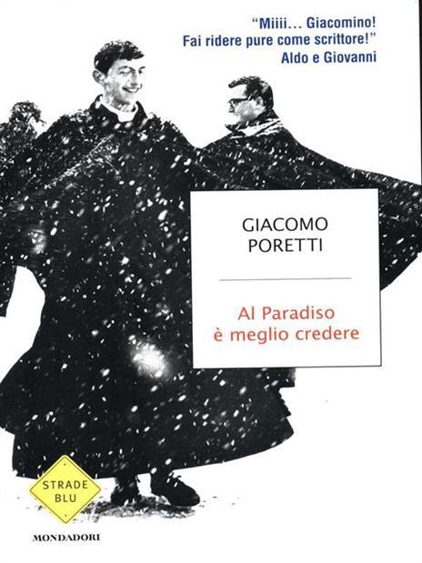 Al Paradiso è meglio credere - Giacomo Poretti - 3