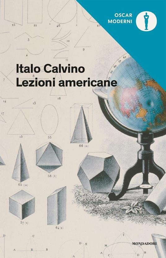 Lezioni americane. Sei proposte per il prossimo millennio - Italo Calvino - 2