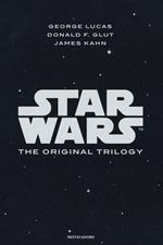 Star wars. The original trilogy: Una nuova speranza-L' impero colpisce ancora-Il ritorno dello Jedi