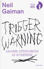 Trigger Warning. Leggere attentamente le avvertenze