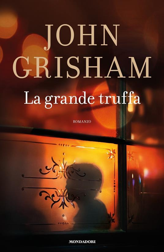 La grande truffa - John Grisham - copertina