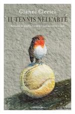 Il tennis nell'arte. Racconti di quadri e sculture dall'antichità a oggi