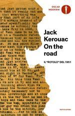 On the road. Il «rotolo» del 1951