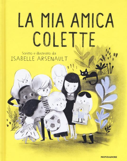 La mia amica Colette. Ediz. a colori - Isabelle Arsenault - copertina