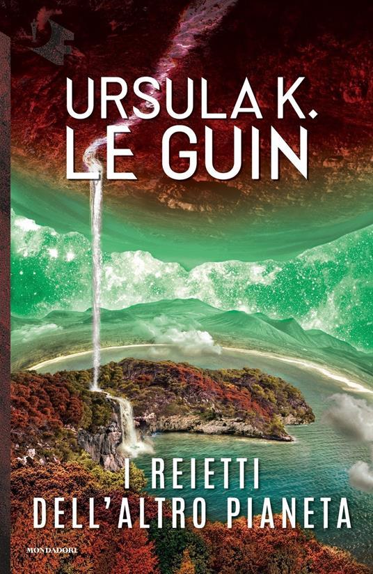 I reietti dell'altro pianeta - Ursula K. Le Guin - 2