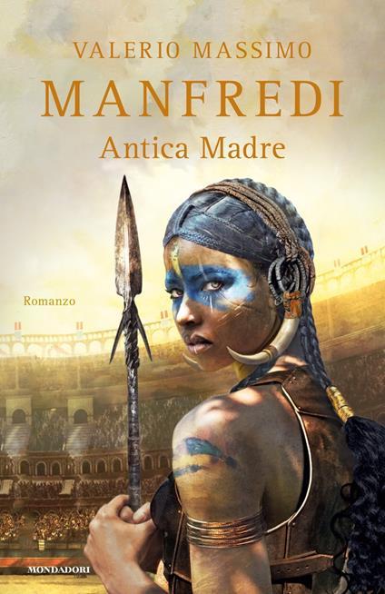 Antica madre - Valerio Massimo Manfredi - copertina