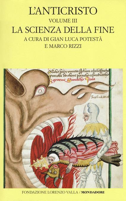 L' anticristo. Testo latino a fronte. Vol. 3: scienza della fine. Testi dal XIII al XV secolo, La. - copertina