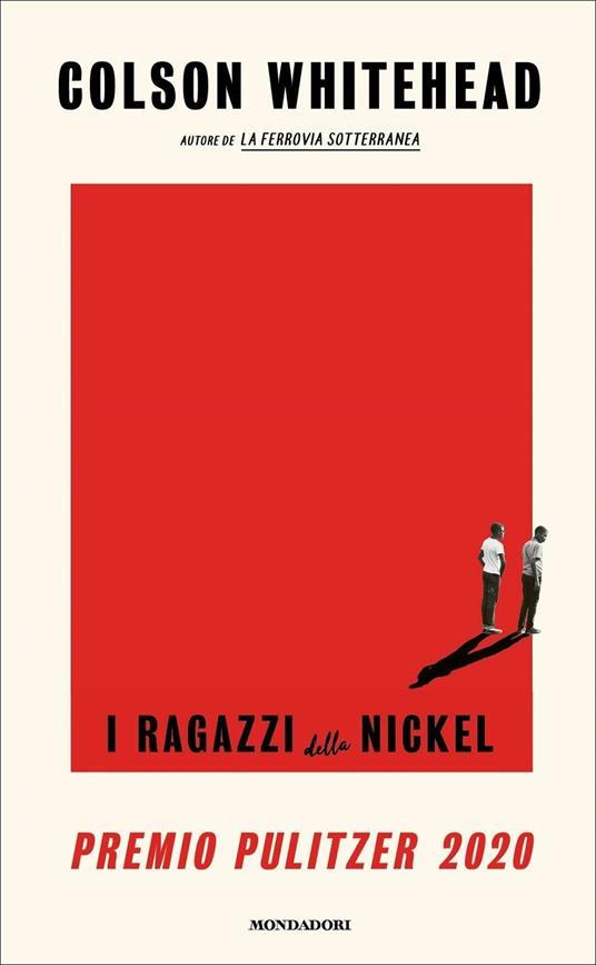 I ragazzi della Nickel - Colson Whitehead - copertina
