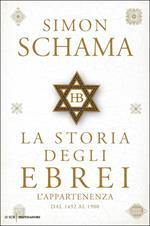 La storia degli ebrei. L'appartenenza. Dal 1492 al 1900