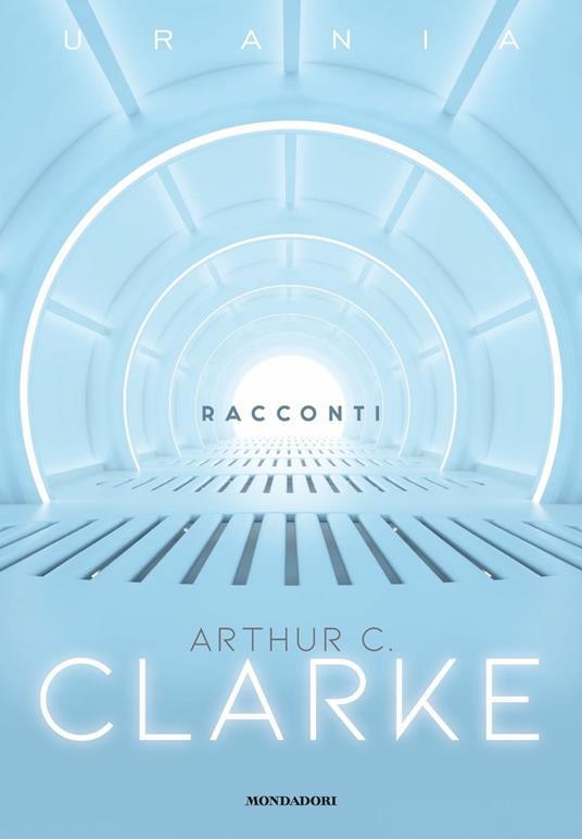 Racconti - Arthur C. Clarke - 2