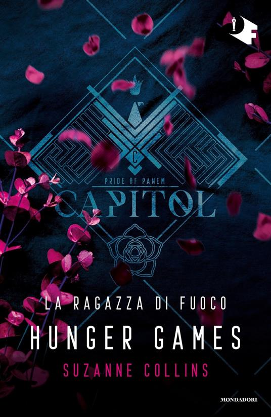 La ragazza di fuoco. Hunger games - Suzanne Collins - 2