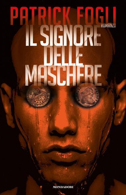 Il signore delle maschere - Patrick Fogli - copertina