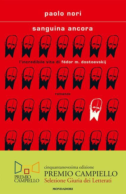 Sanguina ancora. L'incredibile vita di Fëdor M. Dostojevskij - Paolo Nori - copertina