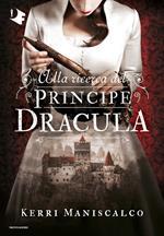Alla ricerca del Principe Dracula. Vol. 2