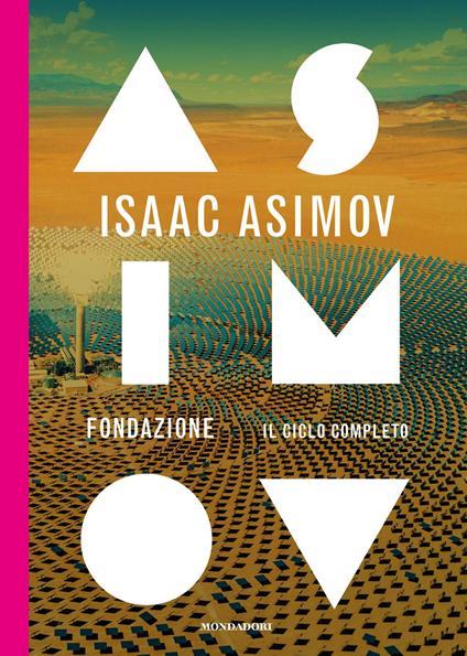 Fondazione. Il ciclo completo - Isaac Asimov - copertina