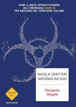 Ossigeno illegale. Come le mafie approfitteranno dell'emergenza Covid-19 per radicarsi nel territorio italiano