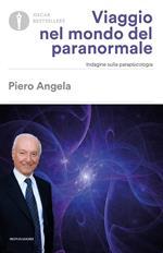 Viaggio nel mondo del paranormale. Indagine sulla parapsicologia