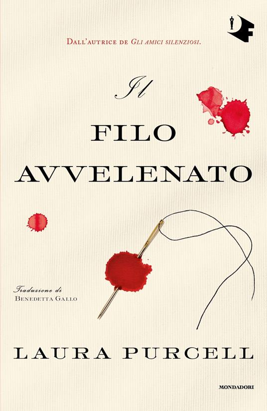 Il filo avvelenato, Laura Purcell, Mondadori